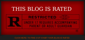 This Blog is Rated R